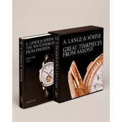 "A. LANGE & SOHNE - ""Great Timepieces from Saxony"""
